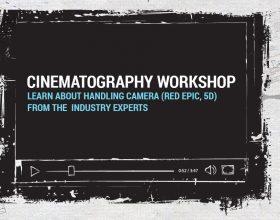 CINEMATOGRAPHY WORKSHOP