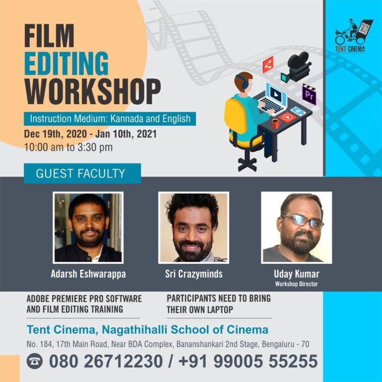 Film Editing Workshop at Tent Cinema Bangalore