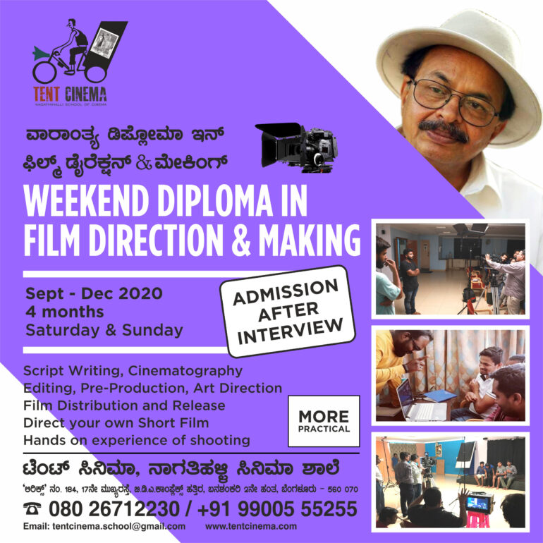 Diploma in Film Direction and Making (Weekend) Course at Tent Cinema Bangalore