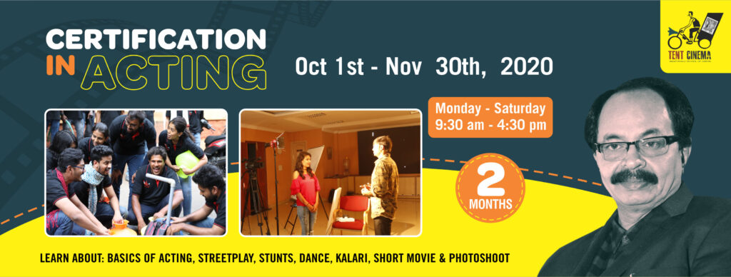 Certification in Acting Full-time Course at Tent Cinema Bangalore